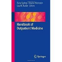 Handbook of Outpatient Medicine