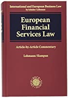 European Financial Services Law: Part of IEBL, International and European Business Law
