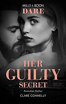 Her Guilty Secret (Guilty as Sin) by [Connelly, Clare]