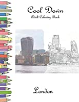 Cool Down - Adult Coloring Book: London