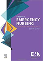 Sheehy's Emergency Nursing: Principles and Practice, 7e