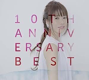 10th Anniversary Best【通常盤2CD】