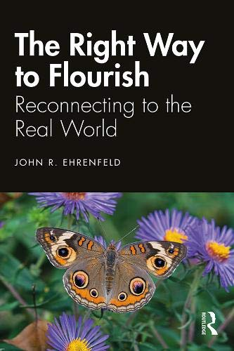Download The Right Way to Flourish: Reconnecting to the Real World 036724425X