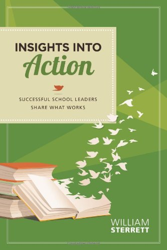 Download Insights in Action: Successful School Leaders Share What Works 1416613684