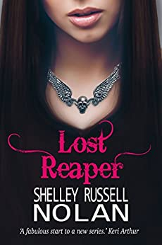 Lost Reaper (The Reaper Series Book 1) by [Russell Nolan, Shelley]