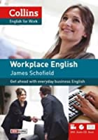 Workplace English. English for Work