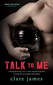 Talk to Me (Public Lives, Part 1) by [James, Clare]