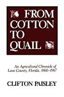 From Cotton to Quail