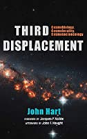 Third Displacement: Cosmobiology, Cosmolocality, Cosmosocioecology