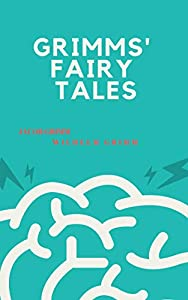 Grimms' Fairy Tales (English Edition)