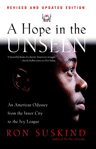 Download A Hope in the Unseen: An American Odyssey from the Inner City to the Ivy League 0767901266