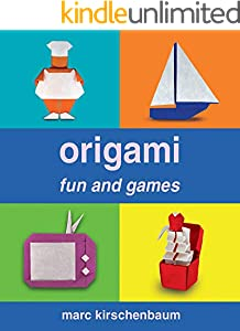 Origami Fun and Games (English Edition)