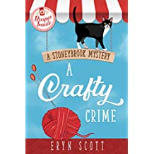 A Crafty Crime (A Stoneybrook Mystery Book 1)