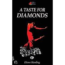 A Taste for Diamonds