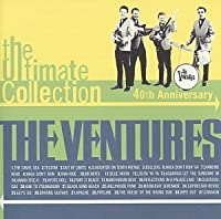 The Ultimate Collection: 40th Anniversary Edition by Ventures (2007-12-15)