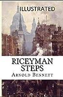 Riceyman Steps Illustrated