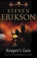 Reaper's Gale (Malazan Book 7) (The Malazan Book Of The Fallen)