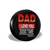 タイヤカバー タイヤ収納 14インチ 15インチ 16インチ 17インチ Dad I Love You 3000 Times ポリエステル 丈夫 防水 防紫外線 便利 汎用 タイヤ保護カバー 防炎
