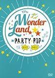 ワンダーランド DVD:PARTY POP FOR BOYS & GIRLS[DVD]