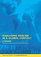 Analyzing English in a Global Context (Teaching English Language Worldwide)