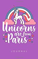 Unicorns Are From Paris Journal