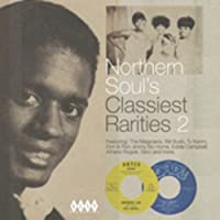 Northern Soul's Classiest Rarities 2