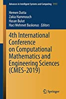 4th International Conference on Computational Mathematics and Engineering Sciences (CMES-2019) (Advances in Intelligent Systems and Computing)