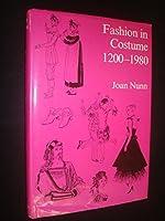 Fashion in Costume: 1200-1980