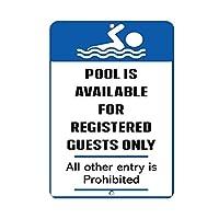 プールは登録済みゲストのみ利用可能です 金属板ブリキ看板注意サイン情報サイン金属安全サイン警告サイン表示パネル