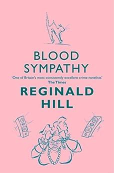 Blood Sympathy (Joe Sixsmith, Book 1) by [Hill, Reginald]