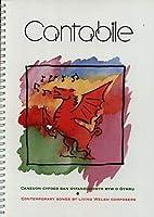 Cantabile - Caneuon Cyfoes gan Gyfansoddwyr Byw o Gymru / Contemporary Songs by Living Welsh Composers