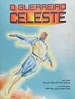 Guerreiro Celeste, O