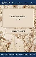 Marchmont: A Novel; Vol. II