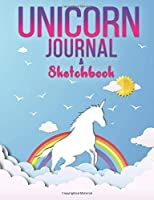 """Unicorn Sketchbook and Journal: Journal and Notebook for Girls - Composition Size (7.5""""x9.75"""") With Blank and Lined Pages, Perfect for Sketching, Doodling, Journaling and Notes"""