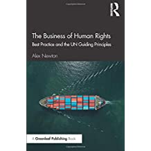 The Business of Human Rights: Best Practice and the UN Guiding Principles