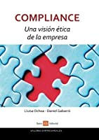 Compliance. Una visi?n ?tica de la empresa (Spanish Edition) [並行輸入品]