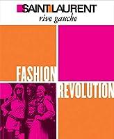 Saint Laurent Rive Gauche: Fashion Revolution