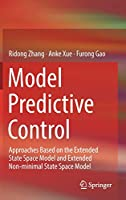 Model Predictive Control: Approaches Based on the Extended State Space Model and Extended Non-minimal State Space Model