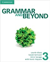 Grammar and Beyond Level 3 Student's Book and Writing Skills Interactive Pack