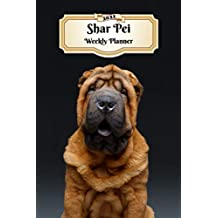 2021 Shar Pei Weekly Planner: 12 Months | 107 pages 6x9 in. | Diary | Organizer | Agenda | Appointment | Calendar | For Dog Lovers