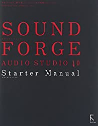 SOUND FORGE AUDIO STUDIO 10 Starter Manual