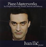 Piano Masterworks by Ivan Ilic (2013-05-04)