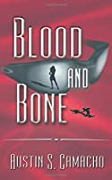 Blood and Bone (Hannibal Jones Mystery)