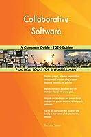 Collaborative Software A Complete Guide - 2020 Edition
