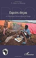 Espoirs déçus en République Démocratique du Congo