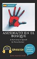 Asesinato en el bosque: Learn Spanish with Improve Spanish Reading