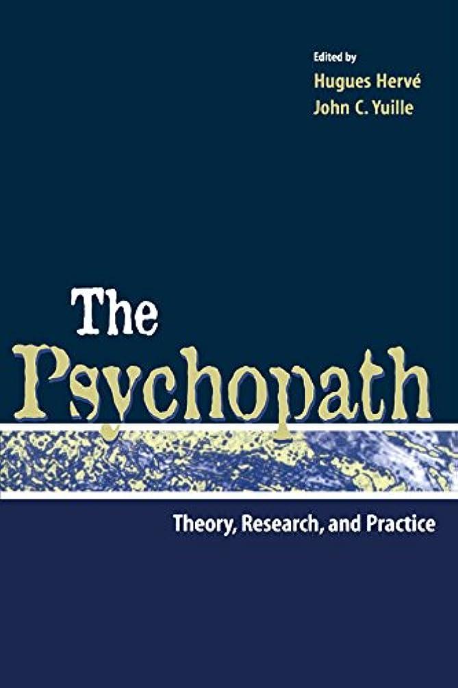 代数スイプットThe Psychopath: Theory, Research, and Practice (English Edition)