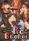 Buono! ライブ 2011 winter~Re;Buono!~[DVD]