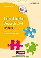 Lerntheke Grundschule Deutsch: Maerchen 2-4: Kopiervorlagen mit CD-ROM