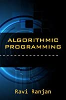 Algorithm Design Manual and Programming Basics for beginners and advanced computer engineers [並行輸入品]